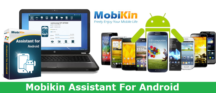 MobiKin Assistant For Android 4.2.47 + Crack Free Latest Download