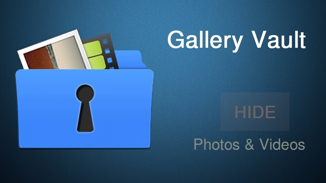 Gallery Vault – Hide Pictures & Videos For Android 3.19.6 With CracK APK